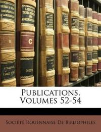Publications, Volumes 52-54