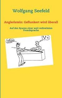 Anglerlatein: Geflunkert Wird Berall