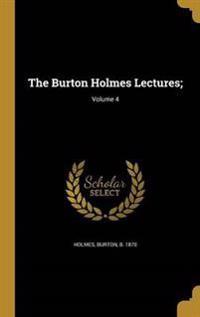 BURTON HOLMES LECTURES V04