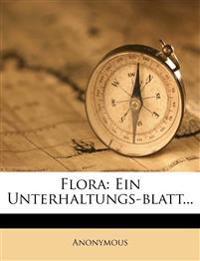 Flora: Ein Unterhaltungs-blatt...