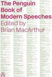 The Penguin Book of Modern Speeches