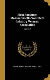 1ST REGIMENT MASSACHUSETTS VOL