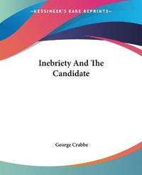 Inebriety And The Candidate