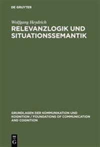 Relevanzlogik Und Situationssemantik