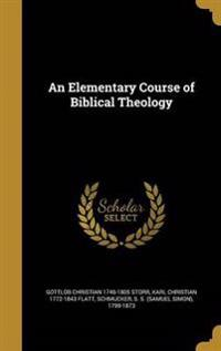 ELEM COURSE OF BIBLICAL THEOLO