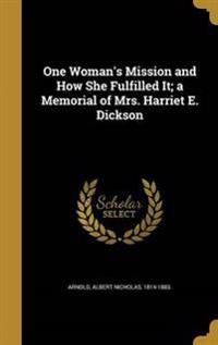 1 WOMANS MISSION & HOW SHE FUL