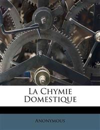 La Chymie Domestique