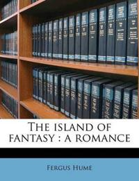 The island of fantasy : a romance Volume 3