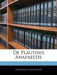 De Plautinis Anapaestis