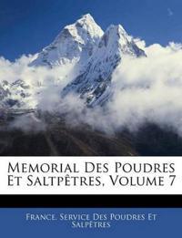 Memorial Des Poudres Et Saltpêtres, Volume 7