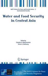 Water and Food Security in Central Asia