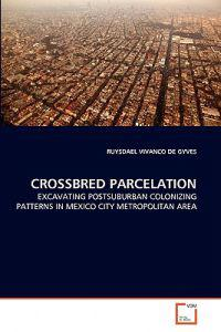 Crossbred Parcelation