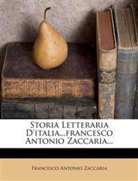 Storia Letteraria D'italia...francesco Antonio Zaccaria...