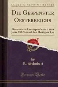 Die Gespenster Oesterreichs