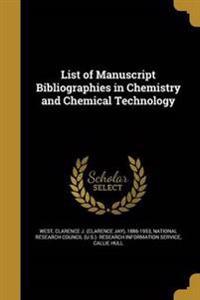 LIST OF MANUSCRIPT BIBLIOGRAPH
