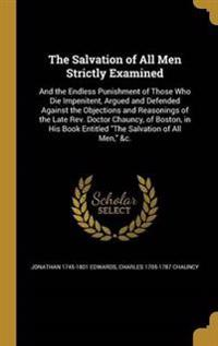 SALVATION OF ALL MEN STRICTLY