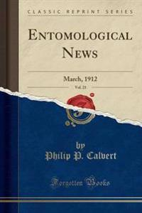 Entomological News, Vol. 23
