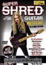 Guitar World: Super Shred Guitar Masterclass!: The Ultimate DVD Guide