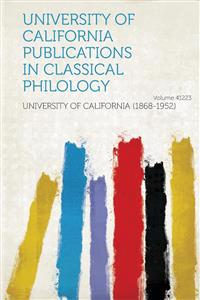 University of California Publications in Classical Philology Volume 41223