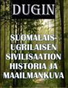 Suomalais-ugrilaisen sivilisaation historia ja maailmankuva