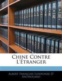 Chine Contre L'étranger