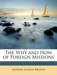 The Why and How of Foreign Missions