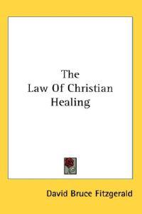 The Law of Christian Healing