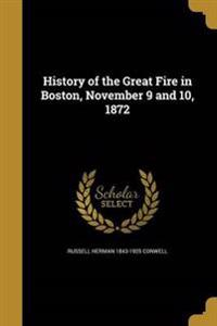 HIST OF THE GRT FIRE IN BOSTON