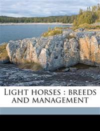 Light horses : breeds and management
