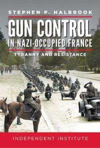 Gun Control in Nazi Occupied-France