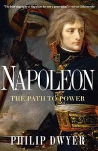 Napoleon: The Path to Power