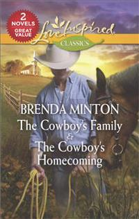 The Cowboy's Family & the Cowboy's Homecoming: The Cowboy's Family\The Cowboy's Homecoming