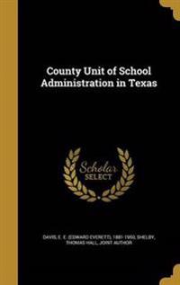COUNTY UNIT OF SCHOOL ADMINIST