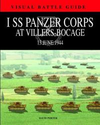 1st SS Panzer Corps at Villers-Bocage: 13 July 1944