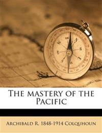 The mastery of the Pacific