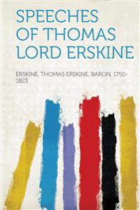 Speeches of Thomas Lord Erskine