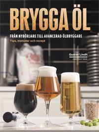 Brygga öl  från nybörjare till avancerad ölbryggare