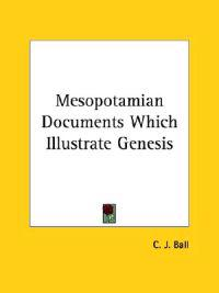 Mesopotamian Documents Which Illustrate Genesis