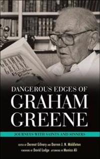 Dangerous Edges of Graham Greene