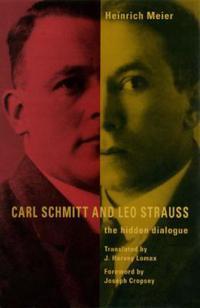 Carl Schmitt and Leo Strauss - Heinrich Meier - häftad ...