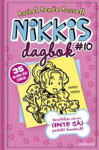 Nikkis dagbok #10: berättelser om en (inte så) perfekt hundvakt
