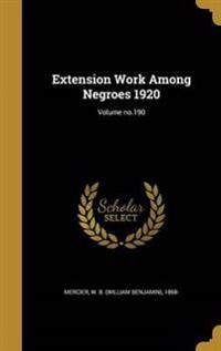 EXTENSION WORK AMONG NEGROES 1