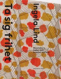 Ta sig frihet : Bloomsbury, Indien och konsten att leva