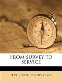 From survey to service