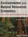 Enviromental and Natural Resources Economics: Theory, Policy, and the Substantial Society
