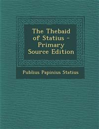 The Thebaid of Statius