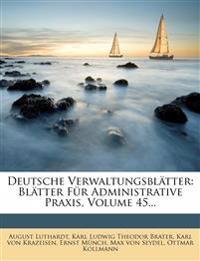 Blätter für administrative Praxis. Band XLV.