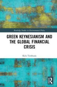 Green Keynesianism and the Global Financial Crisis