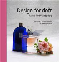 Design för doft : flaskor för flytande flärd