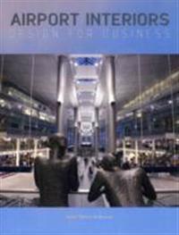 Airport Interiors: Design for Business